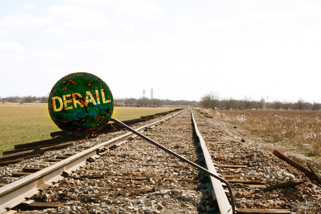 Don't Get Derailed