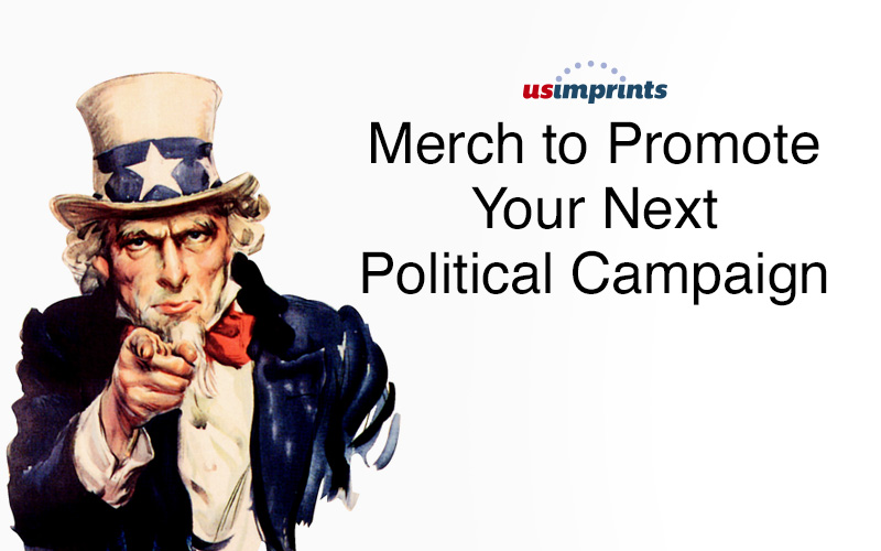 Merch to Promote Your Next Political Campaign