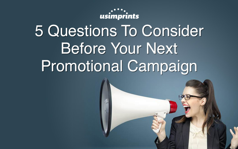 questions-to-consider-before-your-next-promotional-campaign