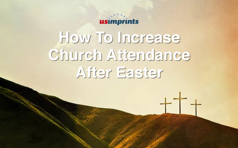 how-to-increase-church-attendance-after-easter